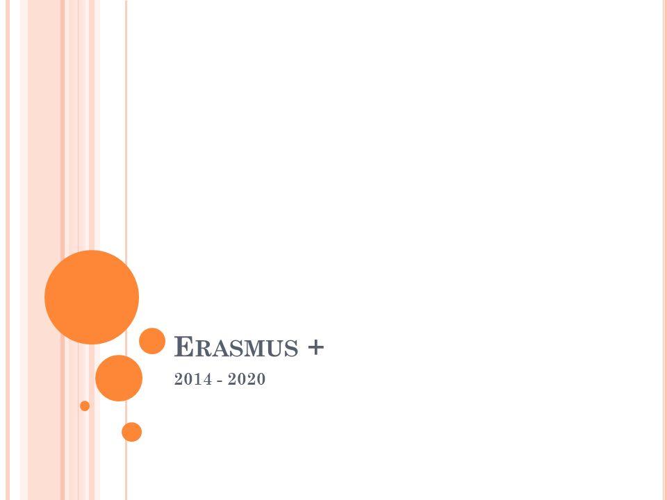 E RASMUS + 2014 - 2020
