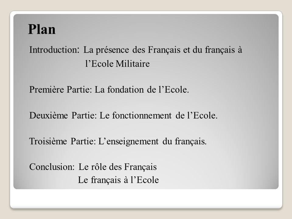 Intervention présentée par Stamatia SOFIOU professeur associée de Lettres Modernes à l' Ecole Militaire Les Français et le français à l'Ecole Militaire