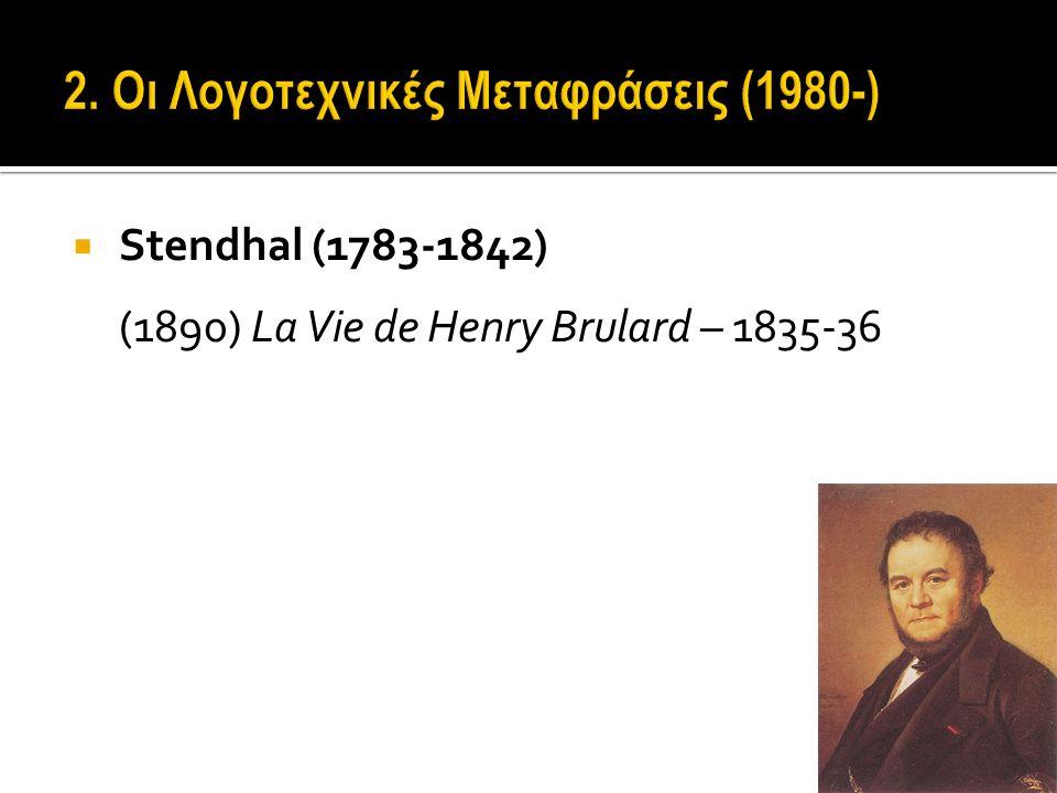  Stendhal (1783-1842) (1890) La Vie de Henry Brulard – 1835-36
