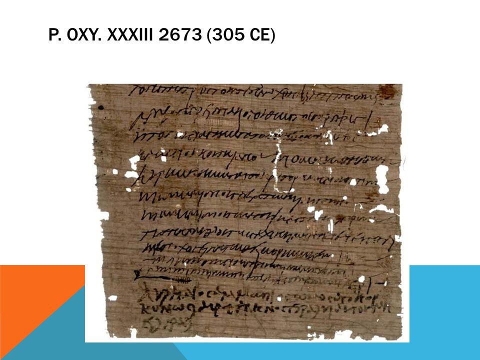 P. OXY. XXXIII 2673 (305 CE)