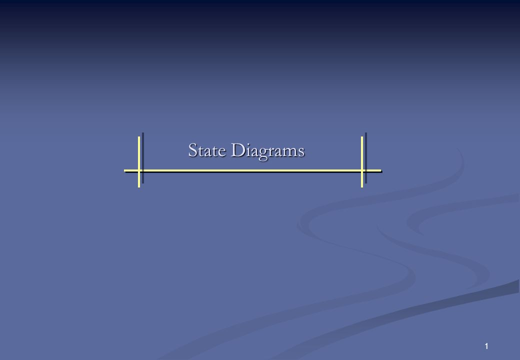 1 State Diagrams