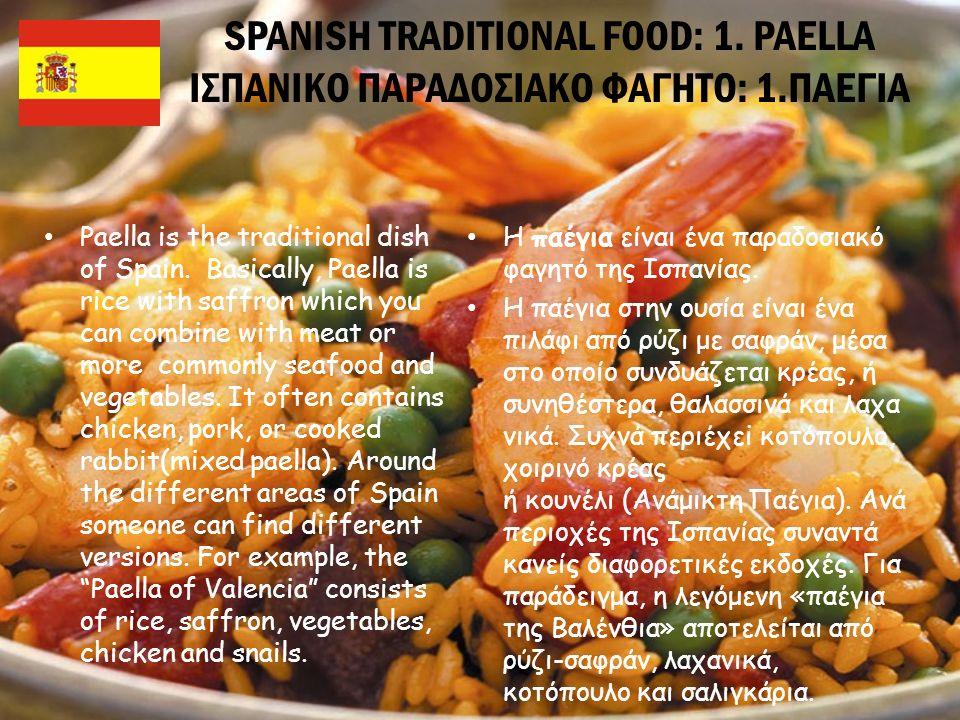 SPANISH TRADITIONAL FOOD: 2.