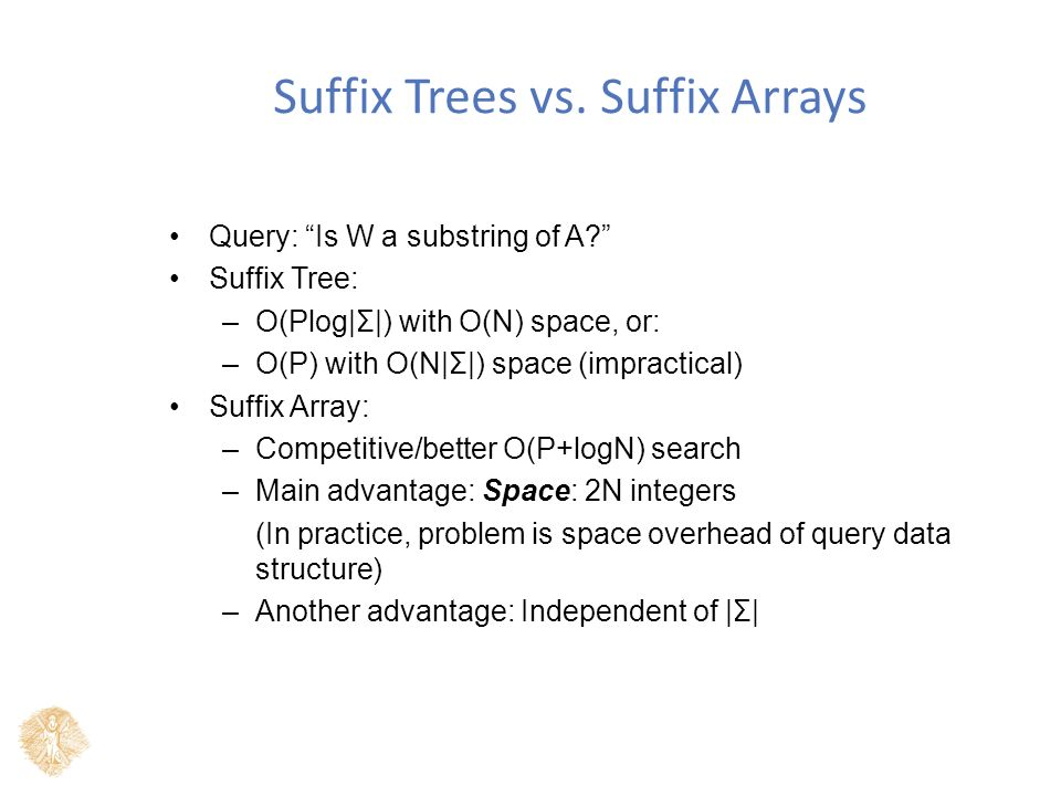 Suffix Trees vs.