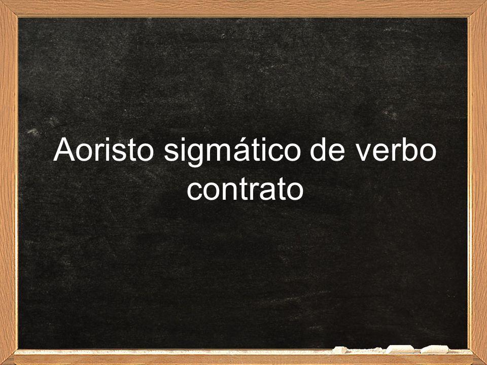 Aoristo sigmático de verbo contrato