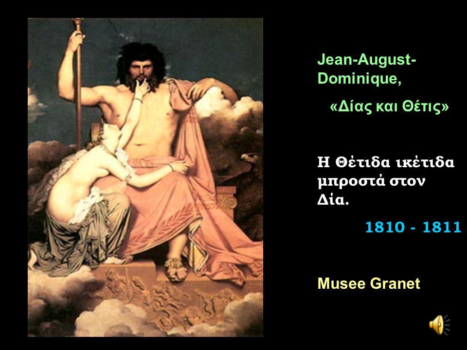 Jean-August- Dominique, «Δίας και Θέτις» Η Θέτιδα ικέτιδα μπροστά στον Δία.