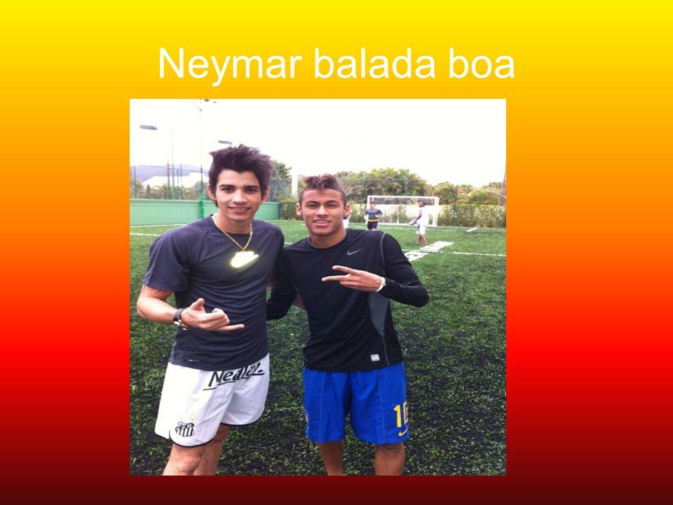 Neymar balada boa