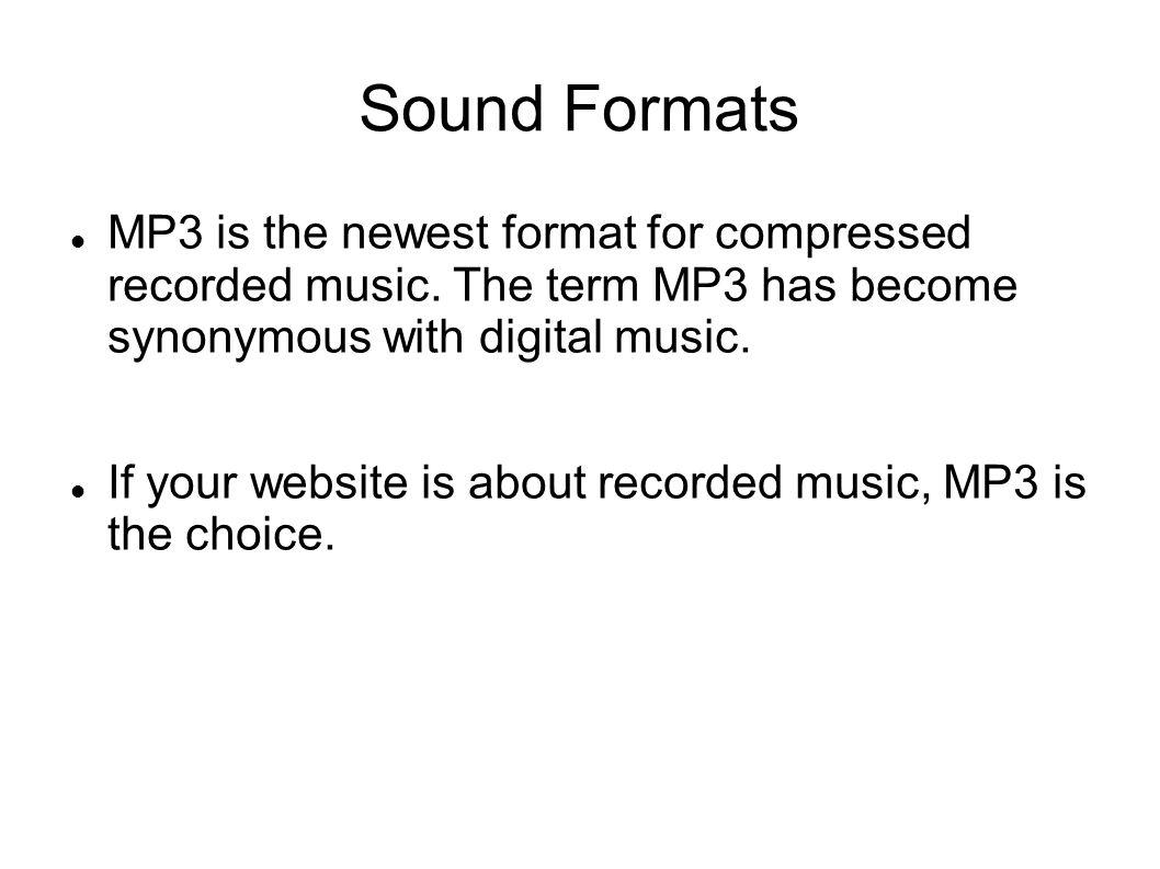 Sound Formats MIDI.mid.midi MIDI (Musical Instrument Digital Interface).