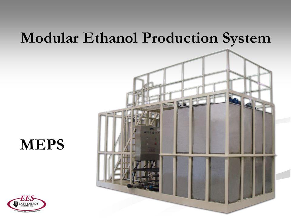 Modular Ethanol Production System MEPS