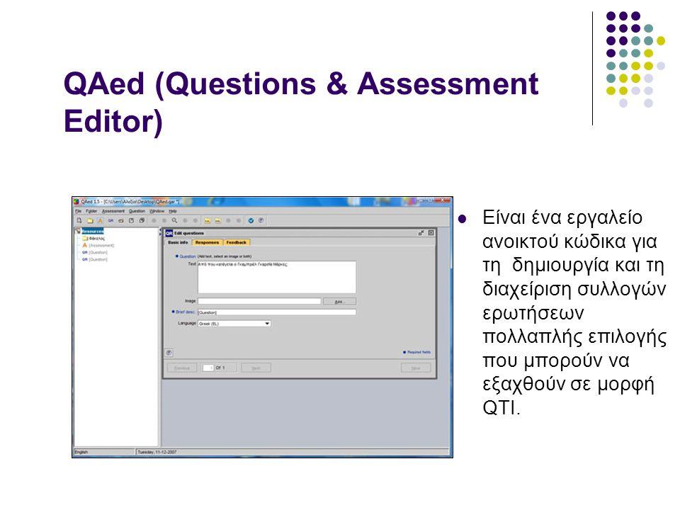 QAed (Questions & Assessment Editor)  Είναι ένα εργαλείο ανοικτού κώδικα για τη δημιουργία και τη διαχείριση συλλογών ερωτήσεων πολλαπλής επιλογής πο