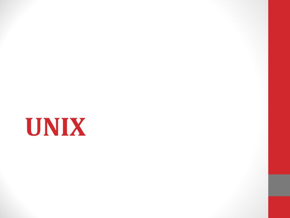• Το λειτουργικό σύστημα UNIX αναπτύχθηκε από την AT&T (Bell Laboratories) στα τέλη της δεκαετίας του 60.