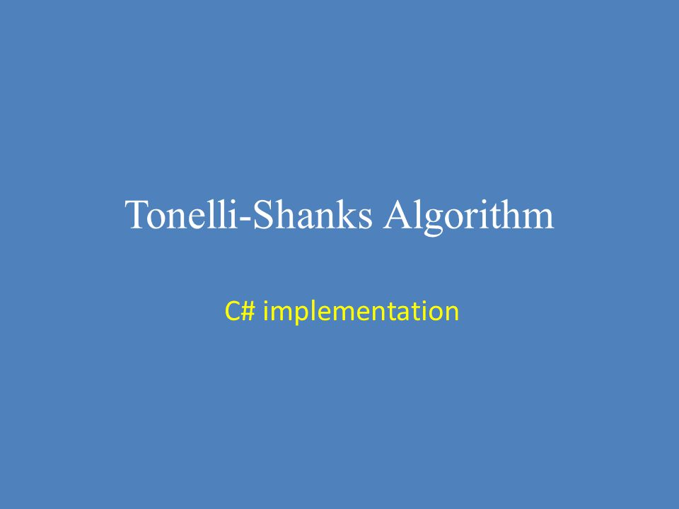 Tonelli-Shanks Algorithm C# implementation