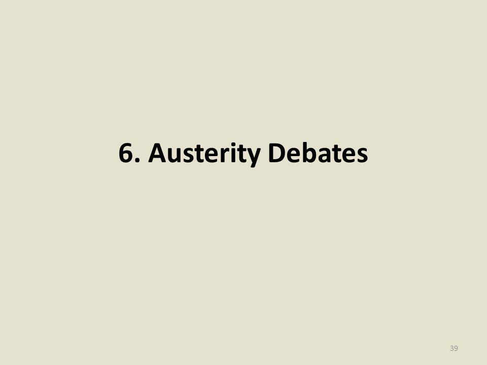 6. Austerity Debates 39
