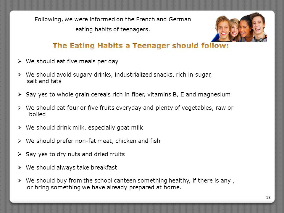18 Following, we were informed on the French and German eating habits of teenagers.