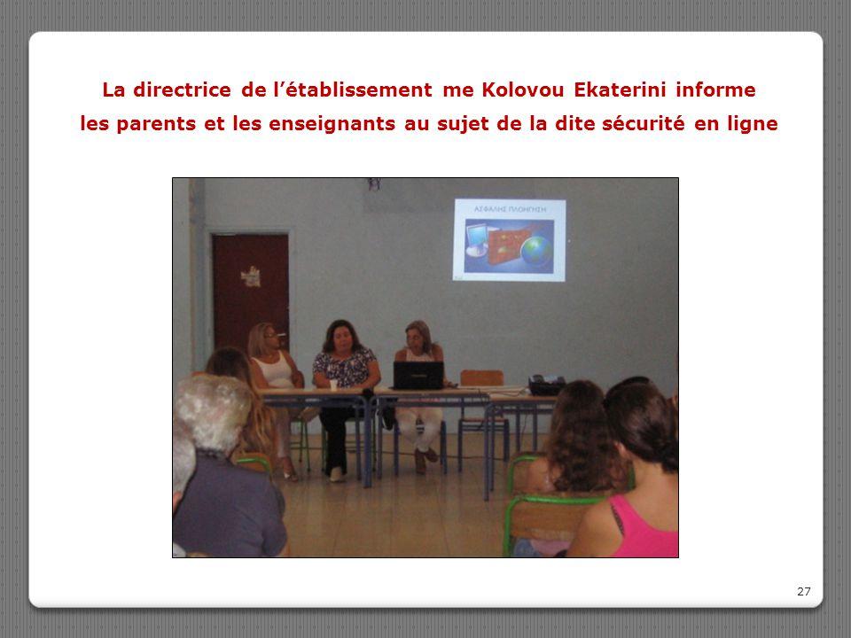27 La directrice de l'établissement me Kolovou Ekaterini informe les parents et les enseignants au sujet de la dite sécurité en ligne