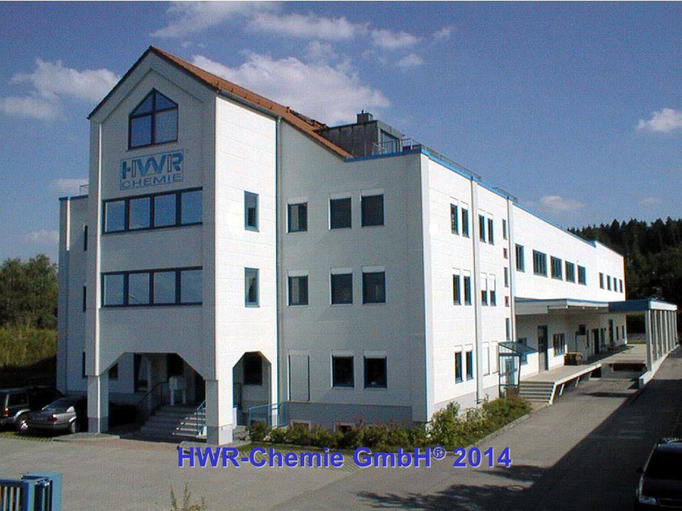 HWR-Chemie GmbH20.06.2014 HWR-Chemie GmbH ® 2014 HWR-Chemie GmbH ® 2014