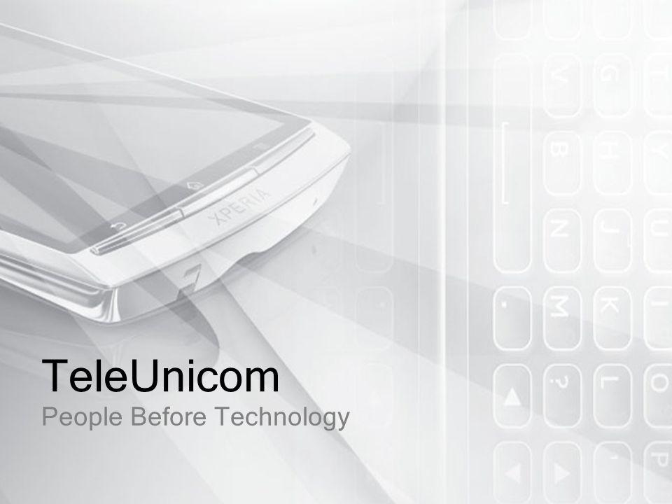 12 TeleUnicom Στην TeleUnicon, παρόλο που το αντικείμενό μας είναι η τεχνολογία, σεβόμαστε κυρίως τις ανθρώπινες σχέσεις.