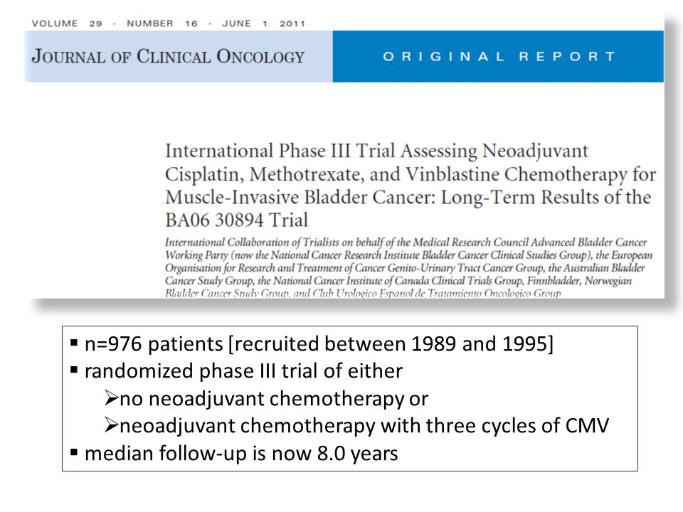  n=976 patients [recruited between 1989 and 1995]  randomized phase III trial of either  no neoadjuvant chemotherapy or  neoadjuvant chemotherapy with three cycles of CMV  median follow-up is now 8.0 years