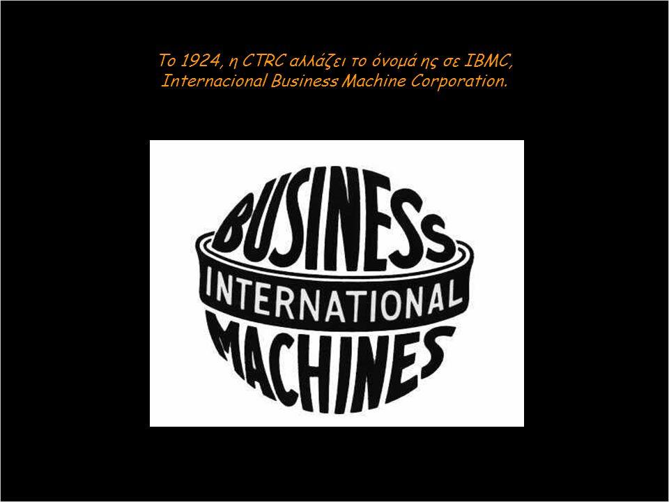 Το 1896, η επιτυχία του Hollerith δημιουργεί την Εταιρία μηχανικής πινακοποίησης (Κατάταξης σε πίνακα). Την Tabulation Machine Company, που μαζί με δύ