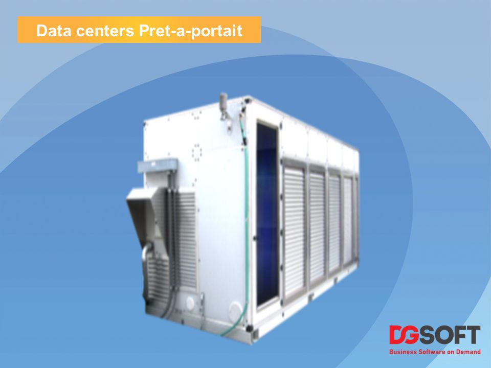 Data centers Pret-a-portait