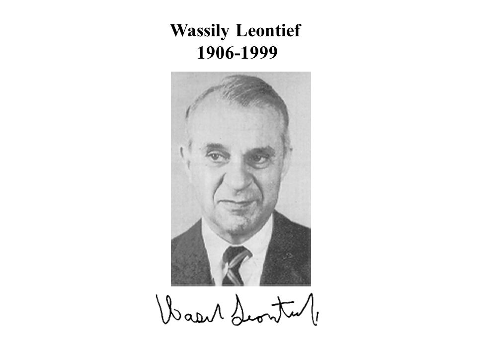 Wassily Leontief 1906-1999