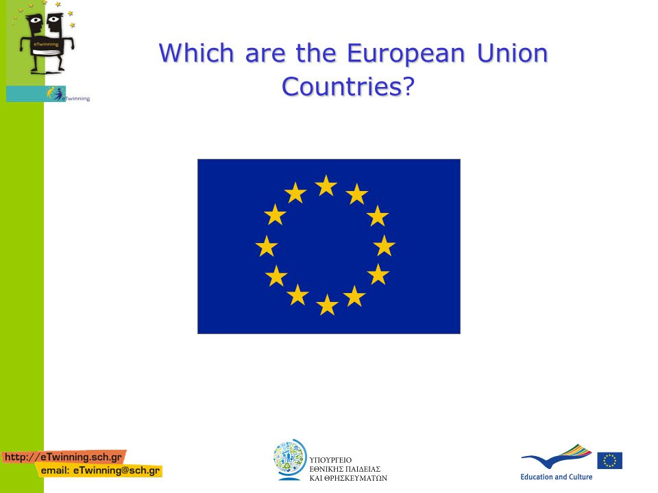 Which are the European Union Countries Which are the European Union Countries?