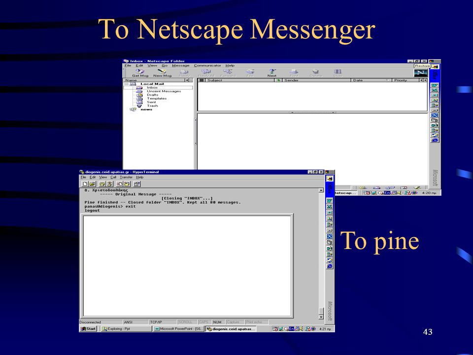 43 To Netscape Messenger To pine