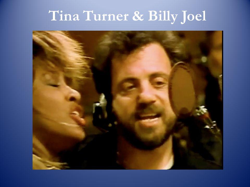 Tina Turner & Billy Joel