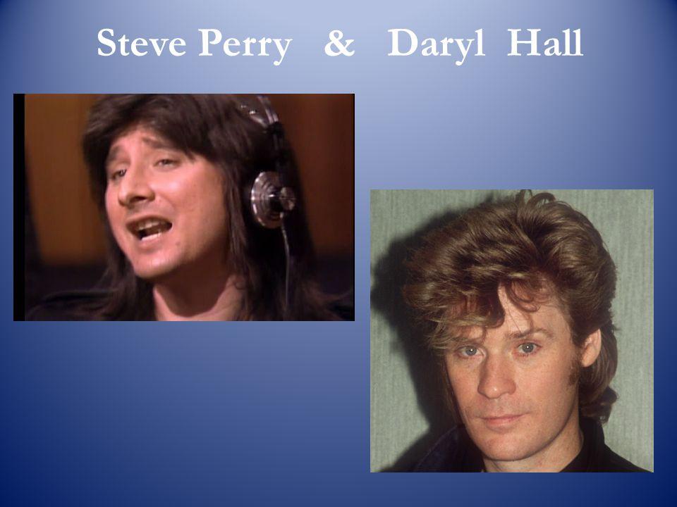 Steve Perry & Daryl Hall