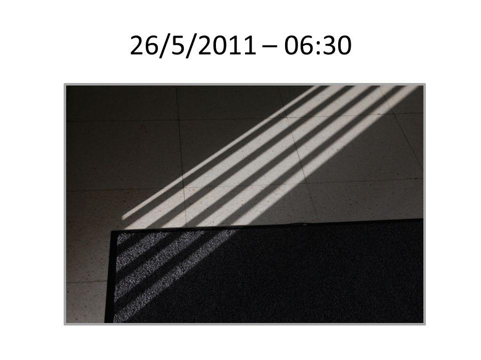 26/5/2011 – 06:30