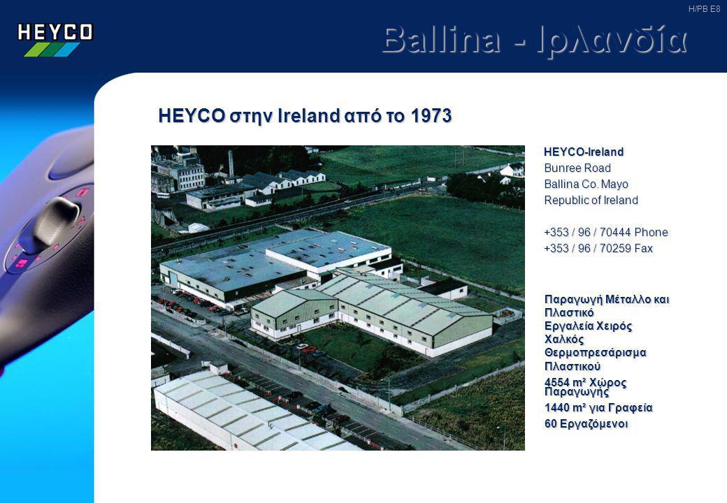 Derschen - Γερμανία HEYCO στο Derschen από το 1981 Παραγωγή Πλαστικού Θερμοπρεσάρισμα Πλαστικού 5644 m² Χώρος Παραγωγής 1195 m² για Γραφεία 72 Εργαζόμενοι HEYCO-WERK Heynen GmbH & Co.