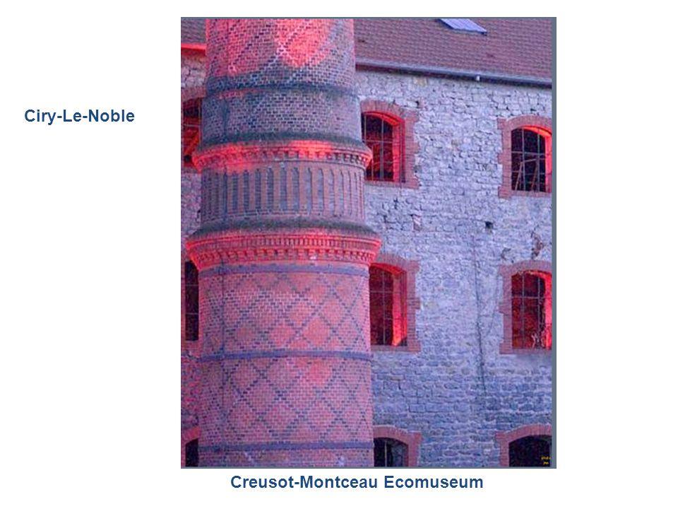 Ciry-Le-Noble Creusot-Montceau Ecomuseum