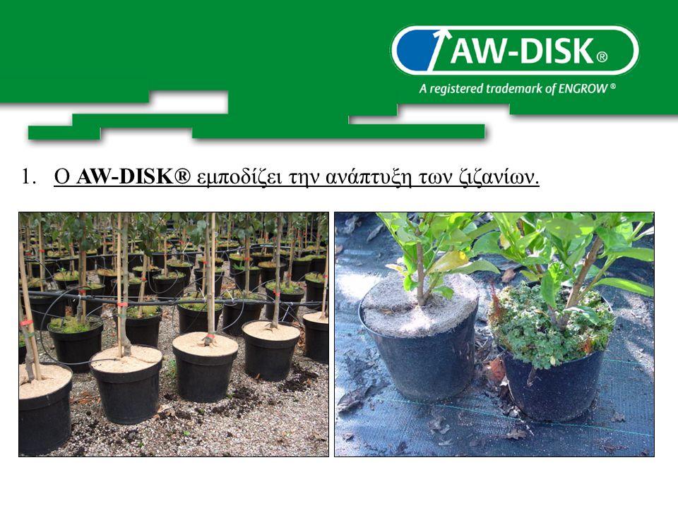Υπολόγισμοί AW-DISK® Οικονομία: * Ξεβοτάνισμα σε μια σεζόν: 500 φυτά ξεβοτάνισμα χειρονακτικά ανά ώρα x € 17 = € 0,034 ανά φυτό 4 φορές στην διάρκεια του χρόνου 4 x € 0,034 = € 0,14 / φυτό * Καθάρισμα των φυτών που πουλιούνται και γέμισμα με φρέσκο χώμα, 100 φυτά την ώρα x € 17 / ώρα € 0,17 / plant * Τελική οικονομία:€ 0,31 / φυτό