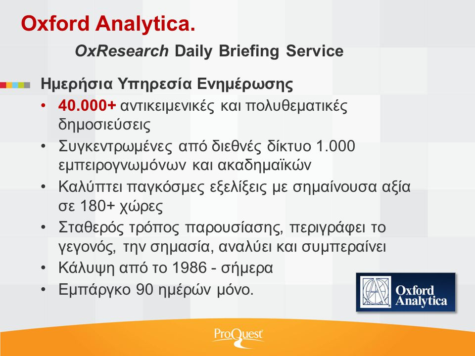 Oxford Analytica.