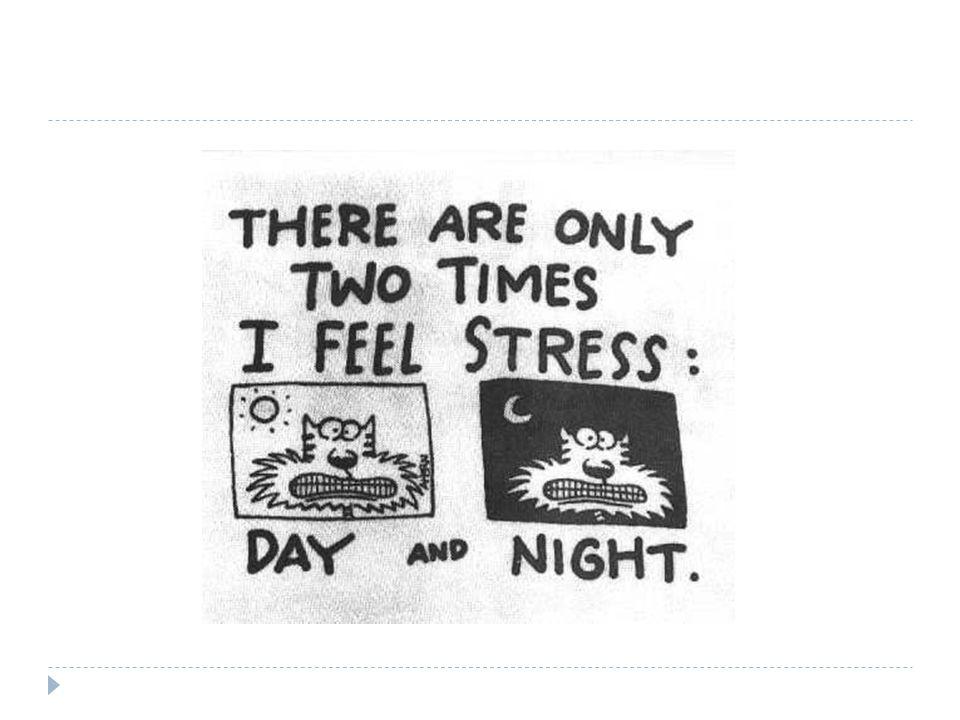 Το καλό και το κακό stress (Hans Selye)  το « καλό »  έχει βραχεία διάρκεια, μας βοηθά να ξεπεράσουμε εμπόδια τα οποία παρουσιάζονται στη καθημερινή ζωή  το « κακό »  είναι υπερβολικό, καταβάλλει την ικανότητα μας να προσαρμοζόμαστε στις καινούργιες συνθήκες της ζωής