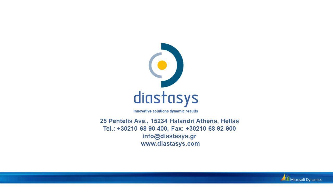 25 Pentelis Ave., 15234 Halandri Athens, Hellas Tel.: +30210 68 90 400, Fax: +30210 68 92 900 info@diastasys.gr www.diastasys.com