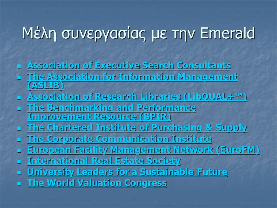 Μέλη συνεργασίας με την Emerald  Association of Executive Search Consultants Association of Executive Search Consultants Association of Executive Sea