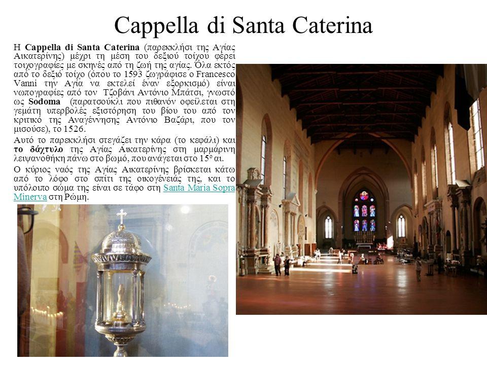 Cappella di Santa Caterina Η Cappella di Santa Caterina (παρεκκλήσι της Αγίας Αικατερίνης) μέχρι τη μέση του δεξιού τοίχου φέρει τοιχογραφίες με σκηνέ