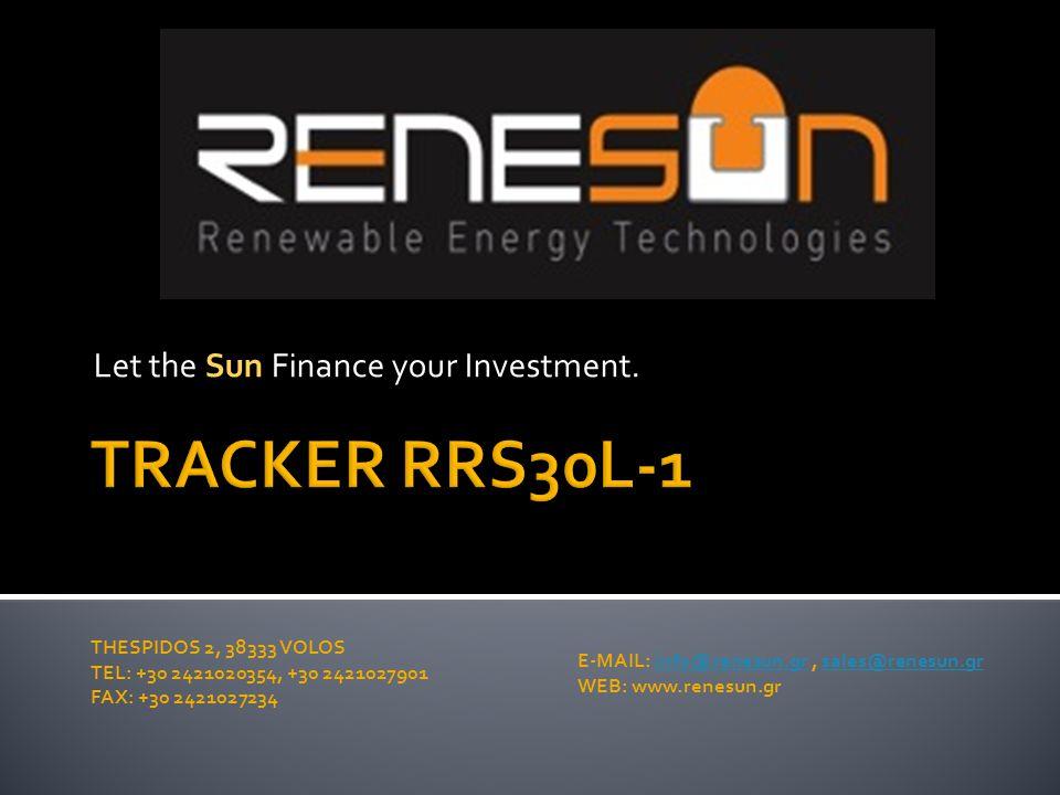  ΒΗΜΑ 1: Ξεκινήστε με το RRS30L-1 ως ένα σταθερό σύστημα στήριξης με ελάχιστο βάρος, μέγιστη οικονομία και αντοχή στο χρόνο.