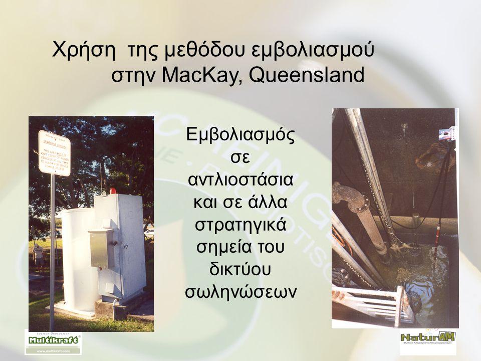 Χρήση της μεθόδου εμβολιασμού στην MacKay, Queensland Εμβολιασμός σε αντλιοστάσια και σε άλλα στρατηγικά σημεία του δικτύου σωληνώσεων