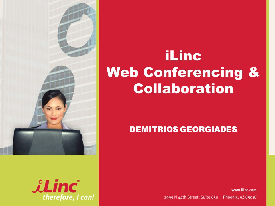 iLinc Web Conferencing & Collaboration DEMITRIOS GEORGIADES