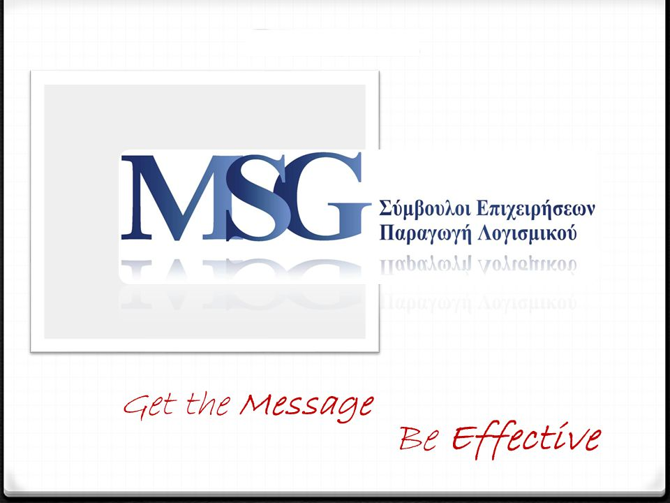 Be Effective Get the Message