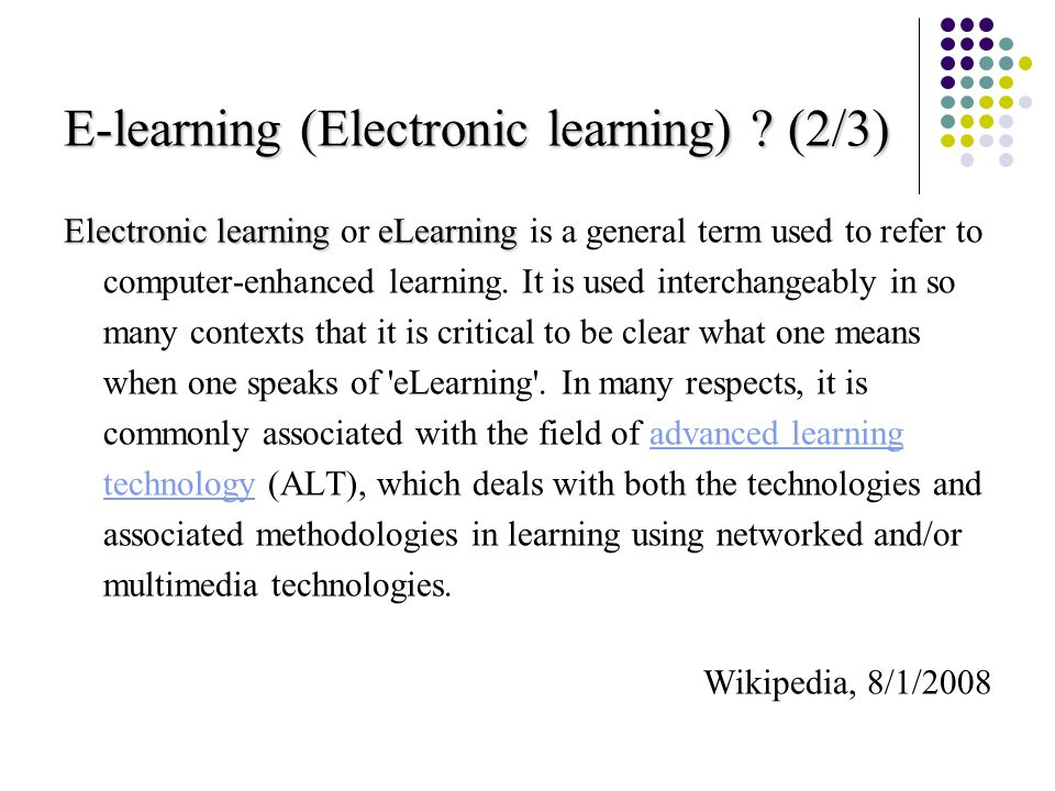E-learning (Electronic learning) .