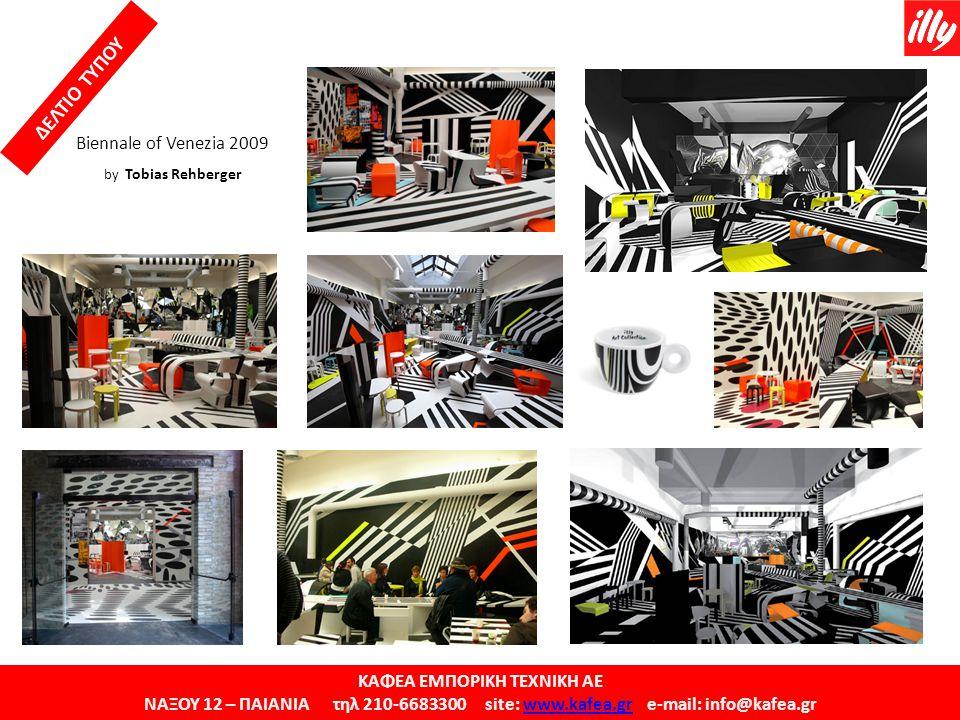 ΚΑΦΕΑ ΕΜΠΟΡΙΚΗ ΤΕΧΝΙΚΗ ΑΕ ΝΑΞΟΥ 12 – ΠΑΙΑΝΙΑ τηλ 210-6683300 site: www.kafea.gr e-mail: info@kafea.grwww.kafea.gr ΔΕΛΤΙΟ ΤΥΠΟΥ Biennale of Venezia 200
