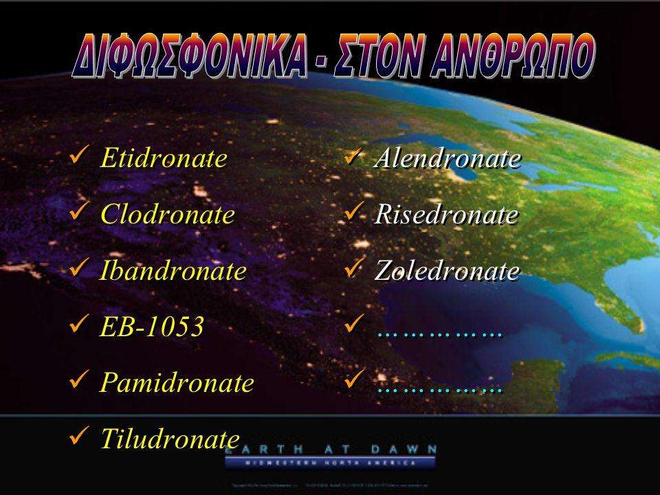  Etidronate  Clodronate  Ibandronate  EB-1053  Pamidronate  Tiludronate  Etidronate  Clodronate  Ibandronate  EB-1053  Pamidronate  Tiludr