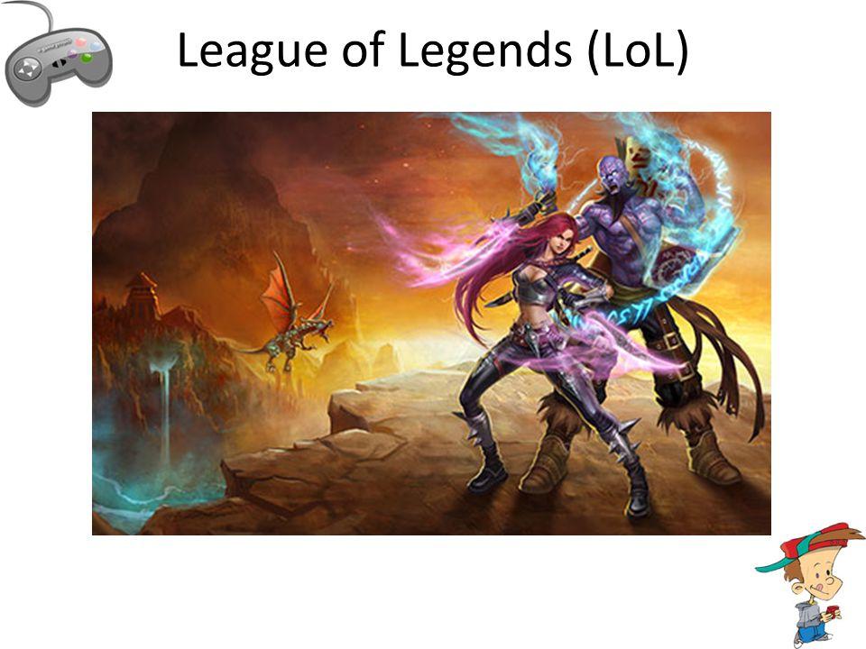 League of Legends (LoL)