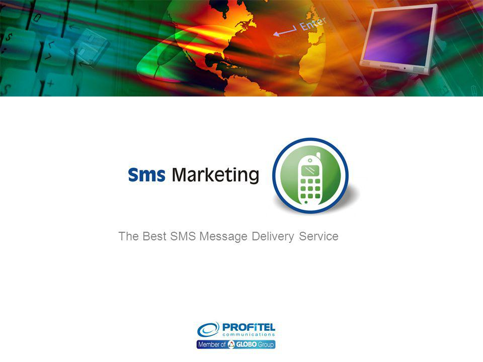 The Best SMS Message Delivery Service