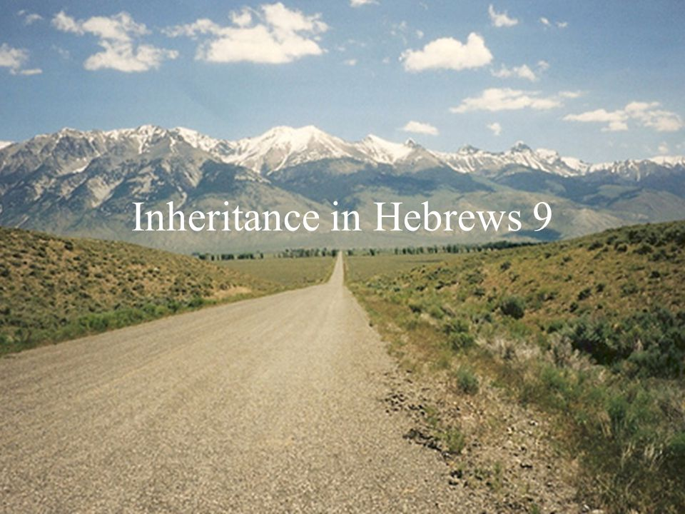 Inheritance in Hebrews 9