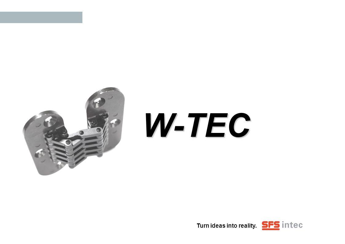 Turn ideas into reality. W-TEC