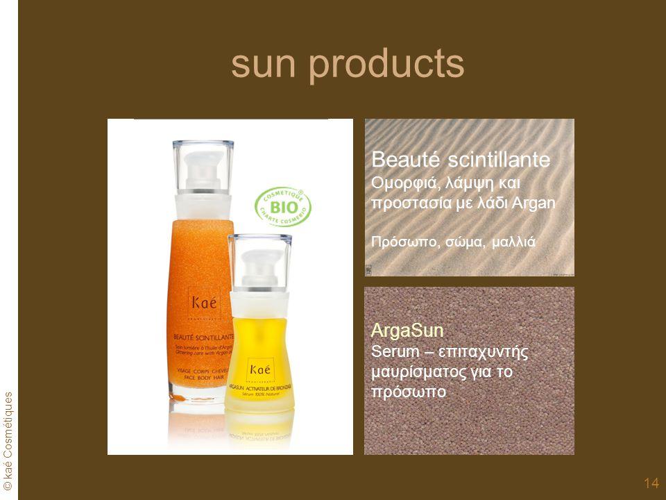 © kaé Cosmétiques 14 sun products ArgaSun Serum – επιταχυντής μαυρίσματος για το πρόσωπο Beauté scintillante Ομορφιά, λάμψη και προστασία με λάδι Argan Πρόσωπο, σώμα, μαλλιά