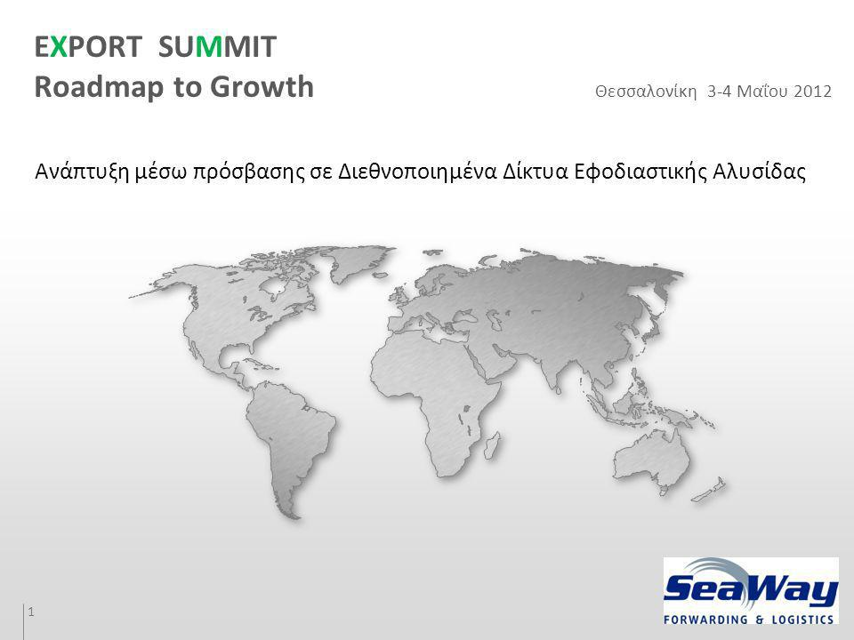 YOUR LOGO EXPORT SUMMIT Roadmap to Growth 1.300 Mill.